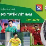 Link xem trực tiếp ĐT Việt Nam vs U22 Việt Nam