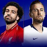 Nhận định Liverpool vs Tottenham: Đại chiến trên đỉnh bảng