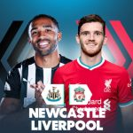 Trực tiếp Newcastle vs Liverpool, 3h ngày 31/12