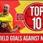 Xem top 10 tuyệt phẩm của Liverpool vào lưới MU tại Anfield