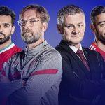 Trực tiếp Liverpool vs MU, 23h30 ngày 17/1