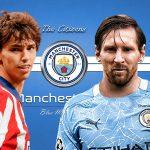 Man City lấy Joao Felix về đá cặp Messi