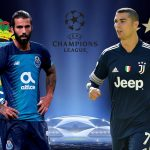 Nhận định Porto vs Juventus: Đánh sập hang rồng