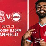 Trực tiếp Liverpool vs Brighton, 3h15 ngày 4/2