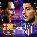 Trực tiếp Barcelona vs Atletico, 21h15 ngày 8/5