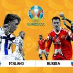 Trực tiếp Phần Lan vs Nga, bảng B EURO 2020