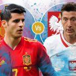 Link xem trực tiếp Tây Ban Nha vs Ba Lan, 2h ngày 20/6