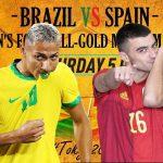 Trực tiếp bóng đá nam Olympic 2021 Brazil vs Tây Ban Nha