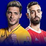 Trực tiếp bóng đá Wolves vs MU - Vòng 3 Ngoại hạng Anh